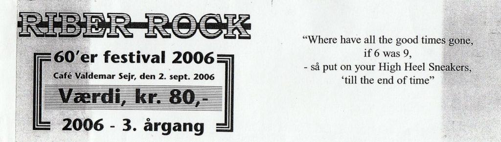 TIME OUT - RIBER ROCK 2006 VÆRDIKUPON